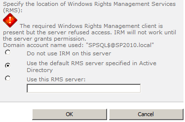 Lies RMS Publishing Permissions for SharePoint 2010 Application Pool Identities